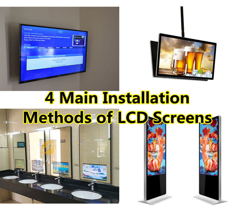 4 Main Installation Methods of LCD Screens